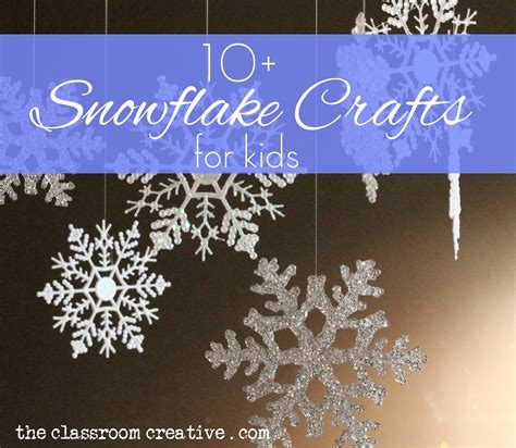 snowflake craft snowflake crafts and activities for