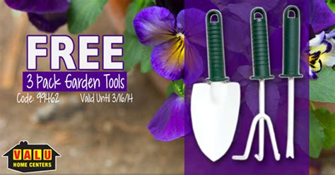 free 3 pack of garden tools at valu home centers