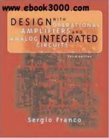 analog integrated circuits ebooks free design with operational lifiers and analog integrated circuits free ebooks