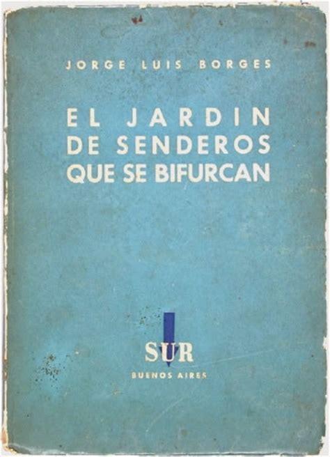 libro el jardn de las viajar leyendo cr 237 ticas express el jard 237 n de senderos que se bifurcan cuento 1941
