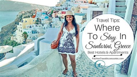 santorini best place to stay where to stay in santorini greece best hotels apartments