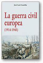 libro europa contra europa 1914 1945 la guerra civil europea 1914 1945 revista de arte logopress