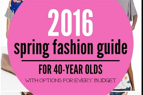 sprin break for 40 year olds 2016 spring fashion guide for 40 year olds