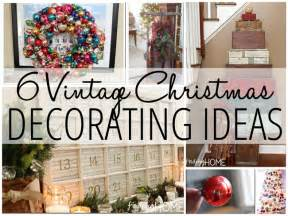 Home Vintage Decor by 6 Vintage Christmas Decorating Ideas Finding Home Farms