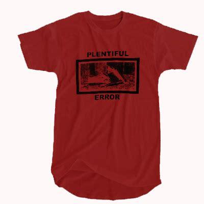 Tshirt Error plentiful error t shirt