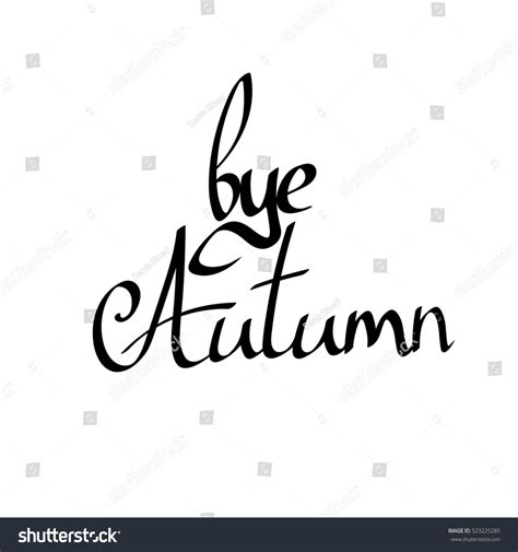 bye autumn isolated calligraphy phrase words stock vector