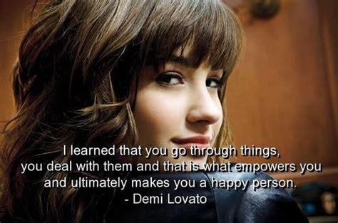 demi lovato quotes about life demi lovato famous quotes quotesgram