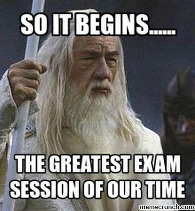 Gandalf Meme - gandalf exam meme
