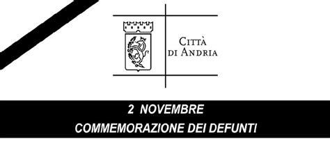 ufficio dei defunti 2 novembre commemorazione dei defunti comune di andria
