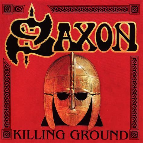 saxon album wikipedia killing ground saxon last fm
