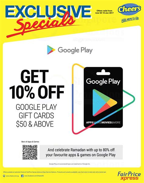 Google Play Store Gift Card Singapore - 13 19 jun 2017 cheers fairprice xpress exclusive special sg everydayonsales com