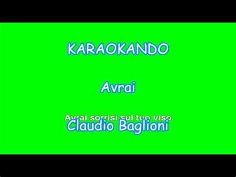 avrai testo karaoke italiano avrai claudio baglioni testo