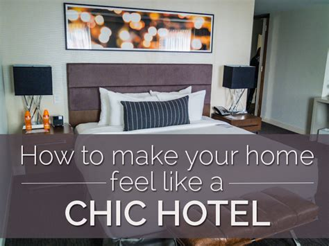 how to make your bedroom feel like a hotel interior