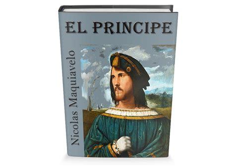 libro el prncipe el principe de nicolas maquiavelo libro gratis para descargar leer para crecer libros