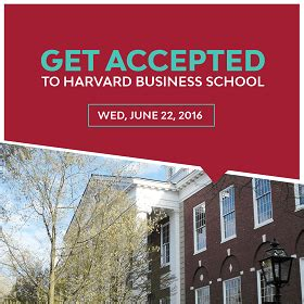 What It Takes To Get Into Harvard Mba by Get Accepted To Harvard Business School Webinar Coming Up