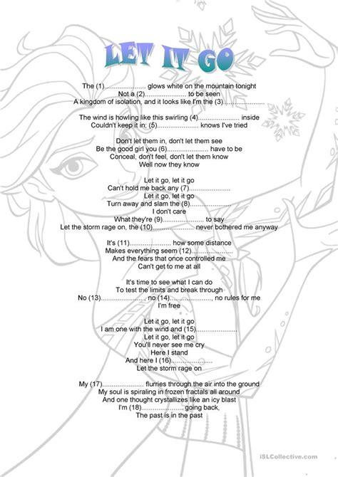 printable lyrics let it go let it go worksheet free esl printable worksheets made