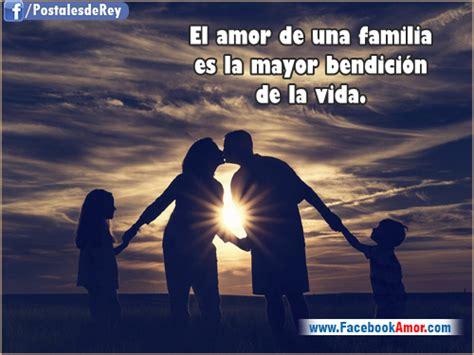 imagenes de la familia feliz con frases postales con frases de familia im 225 genes bonitas para
