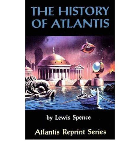 history of lewis county kentucky classic reprint books the history of atlantis lewis spence 9780932813282