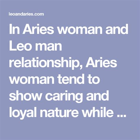 in aries woman and leo man relationship aries woman tend
