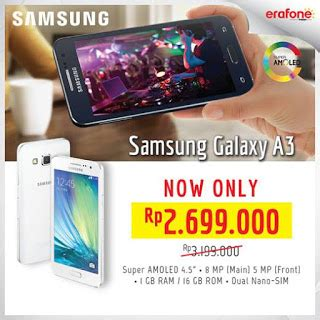 erafone vs global teleshop promo samsung galaxy a3 terbaru november 2015 informasi