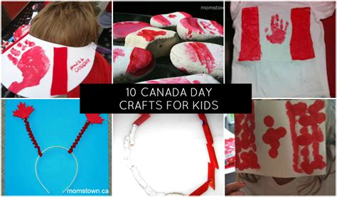 canada day crafts for 10 canada day crafts for momstown national