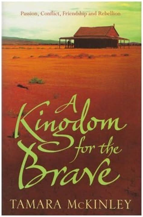 the brave a clash of kingdoms novel books a kingdom for the brave oceana book 2 by tamara mckinley