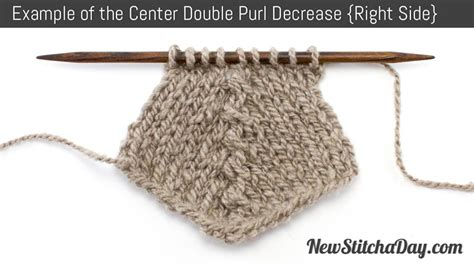 how to reduce stitches knitting how to knit the center purl decrease new stitch a day