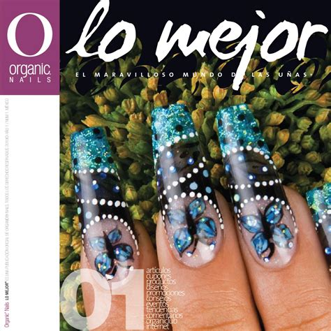 Organic Nail by Lo Mejor 01 Organic 174 Nails By Organic Nails 174 Issuu