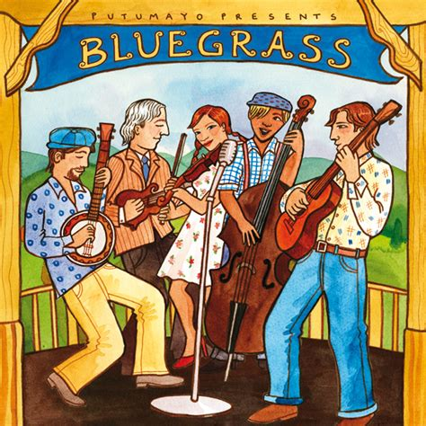 bluegrass today putumayo bluegrass collection searches for new ears