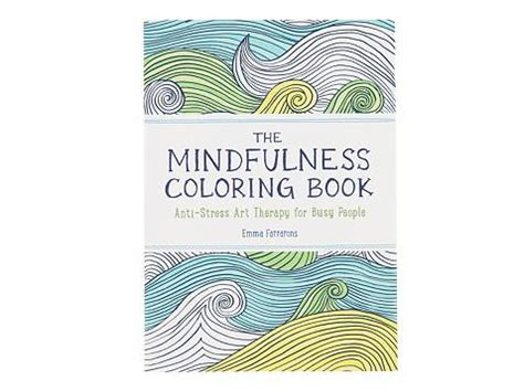 mindfulness coloring book review workman publishing the mindfulness coloring book dsw