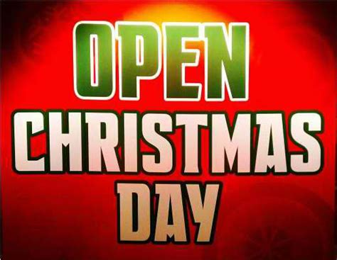 are any stores open on christmas day 2014 saving advice