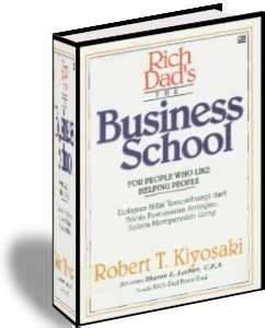 Buku The Business School Robert T Kiyosaki Rich Poor januari 2011 s ebook
