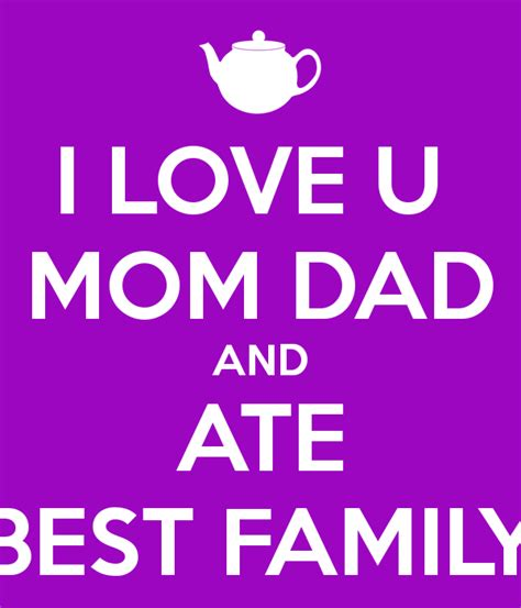 images of love u mom i love u mom dad and ate best family poster ashlee igay