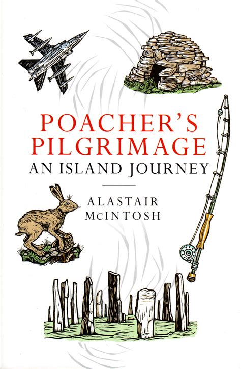 poacher s pilgrimage an island journey