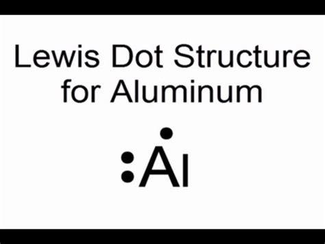 aluminum electron dot diagram lewis dot structure for aluminum atom al