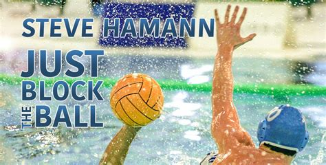 water polo goalkeeper books water polo goalkeeping beyond by steve hamann coachtube