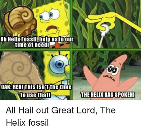 Helix Fossil Meme - helix fossil meme 28 images helix fossil twitch plays