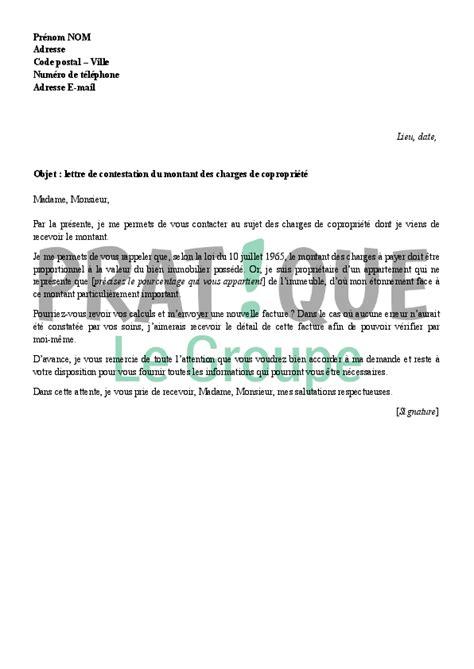 lettre contestation retrait argent lettre de contestation du montant des charges de copropri 233 t 233 pratique fr