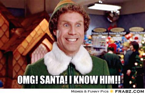 Buddy The Elf Meme - omg santa i know him meme generator captionator