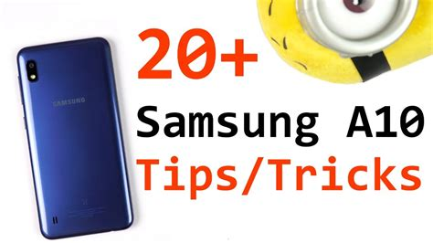 samsung a10 20 tips and tricks and features