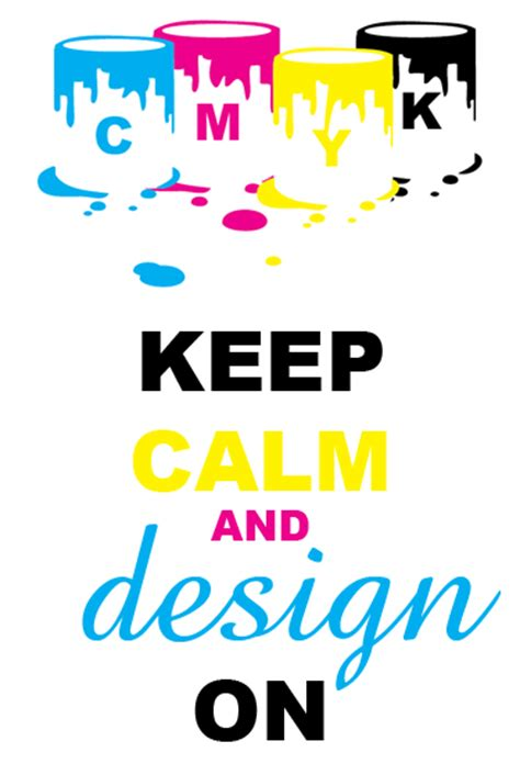 Keep Calm And Design On keep calm and design design on by laies on deviantart