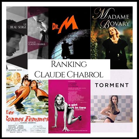 claude chabrol filmography ranking all of director claude chabrol s movies cinema