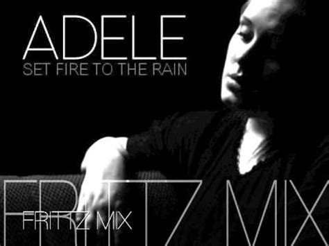 adele set fire to the rain download skull set fire to the rain adele frittz mix youtube
