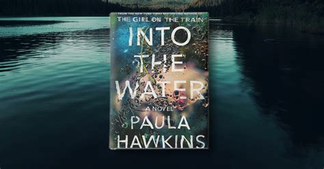 into the water the into the water by paula hawkins book review purewow
