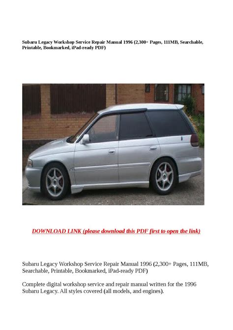 old car repair manuals 1996 subaru legacy interior lighting subaru legacy workshop service repair manual 1996 2 300 pages 111mb searchable printable