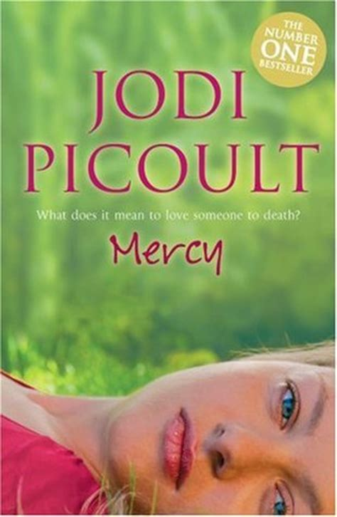 Jodi Picoults New Book A Sneak Peek by Mercy By Jodi Picoult Reviews Discussion Bookclubs Lists