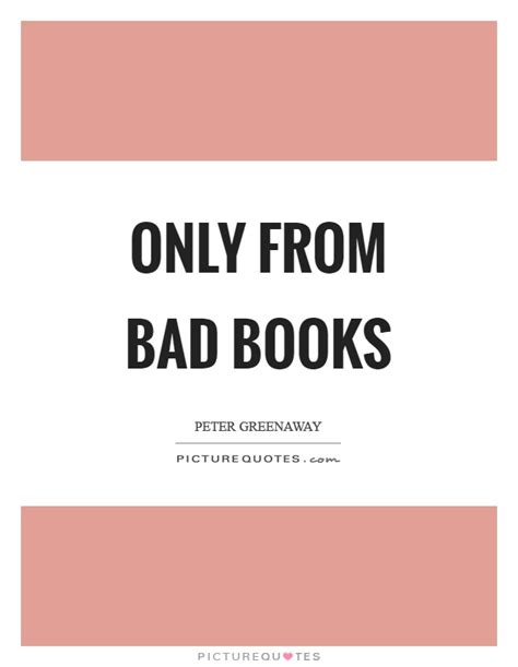 picture only books only from bad books picture quotes