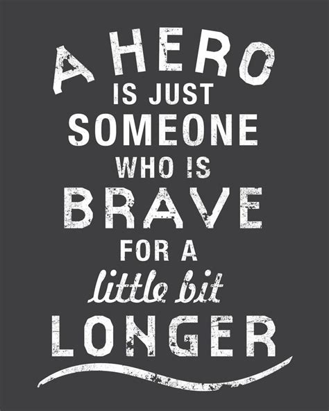 heroes themes quotes best 25 hero quotes ideas on pinterest super hero