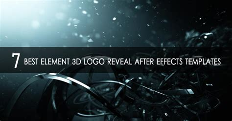7 Best Element 3d Logo Reveal After Effects Templates Photo Reveal After Effects Template