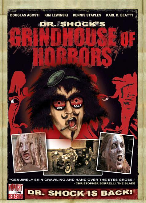 grind house dr shock s grindhouse of horrors maxim media international horror film distribution